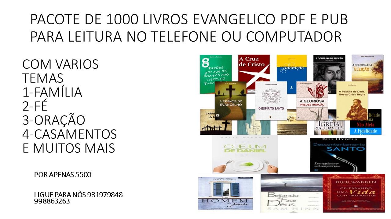 PACOTE COMPLETO DE MIL LIVROS EVANGÉLICOS EM PDF